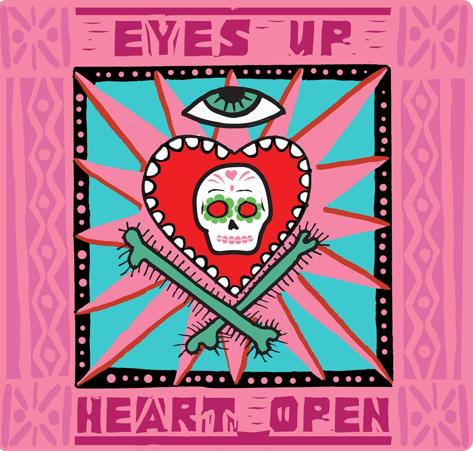 Eyes Up Heart Open